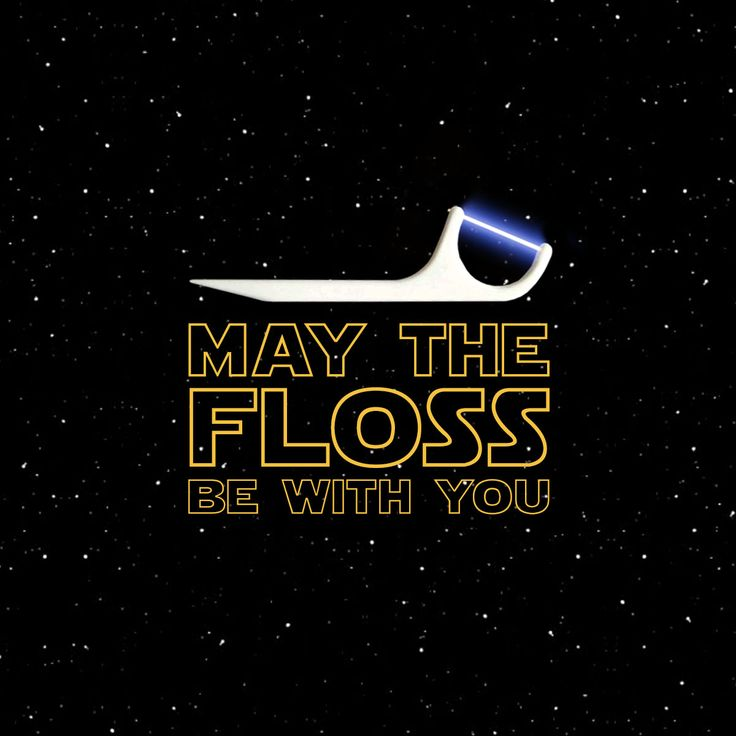 May the floss be with you 2